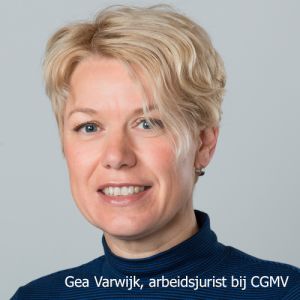 Gea Varwijk is arbeidsjurist bij CGMV